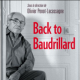 Recensione a O. Penot-Lacassagne (a cura di), Back to Baudrillard, CNRS Editions 2015